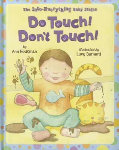 Do Touch Don t Touch Into Everything Baby Stages The Into Everything Baby S - $1.00