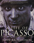 A Life Of Picasso Volume III by John Richardson (Paperback, 2009)