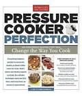 Pressure Cooker Perfection by America's Test Kitchen (Paperback / softback, 2013)
