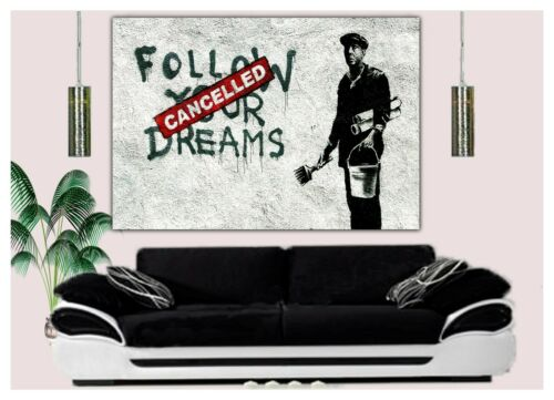 BANKSY FOLLOW YOUR DREAMS WALL ART ON CANVAS PHOTOS PICTURES HOME DECORATION