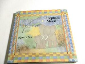 Elephant Moon Hardcover – Bijou Le Tord  (Author) Used Hardcover DJ  illustrared