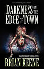 Darkness on the Edge of Town by Brian Keene (Paperback, 2011)