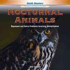 Nocturnal Animals: Represent and Solve Problems Involving Multiplication by Jodi Lockerd (Hardback, 2014)