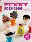 Funny Eggs von Esther Konrad und Eveline Hetty (2013, Taschenbuch)