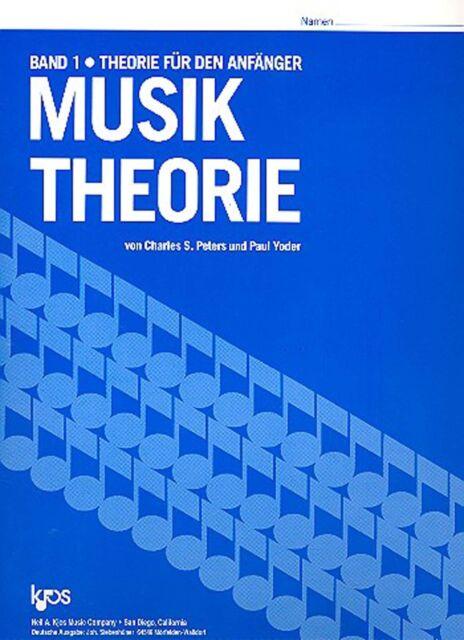 Musiktheorie von Charles S. Peters und Paul Yoder Kjos Verlag Band 1 - Bd.1
