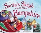 Santa's Sleigh is on it's Way to Hampshire by Eric James (Hardback, 2016)