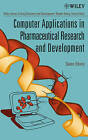 Computer Applications in Pharmaceutical Research and Development by John Wiley and Sons Ltd (Hardback, 2006)