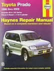 Toyota Prado Service and Repair Manual: 1996 to 2009 by Haynes Manuals Inc (Paperback, 2011)