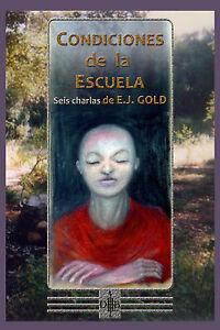 """EJ Gold """"Condiciones de la Escuela"""" Edición en ESPAÑOL- E.J. Gold"""