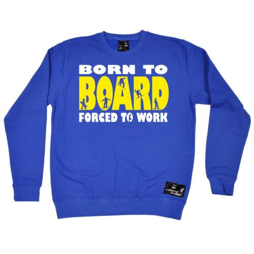 Born To Board Powder Monkeez UK SWEATSHIRT birthday snowboarder snowboarding