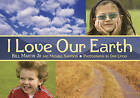 I Love Our Earth by Bill Martin, Michael Sampson (Paperback, 2009)