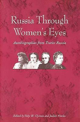 Russia Through Women's Eyes: Autobiographies from Tsarist Russia (Russian Litera