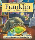Franklin and The Tooth Fairy 9781554537341 by Paulette Bourgeois Paperback