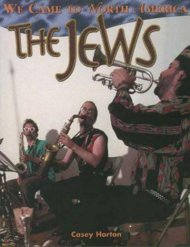 The Jews (We Came to North America), Horton, Casey, Good Book
