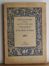 Livres de Liturgie 1932 Robert de Parme Rare Liturgical Books Auction Catalog