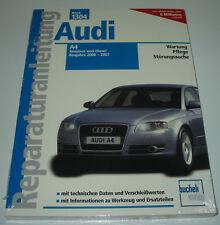 Reparaturanleitung Audi A4 / B7 / B 7 Benziner + Diesel Baujahr 2000 - 2007 NEU!