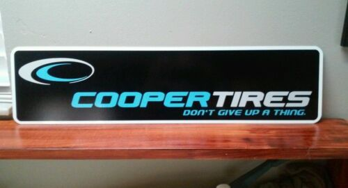 """COOPER TIRES ALUMINUM SIGN 6/"""" X 24/"""""""