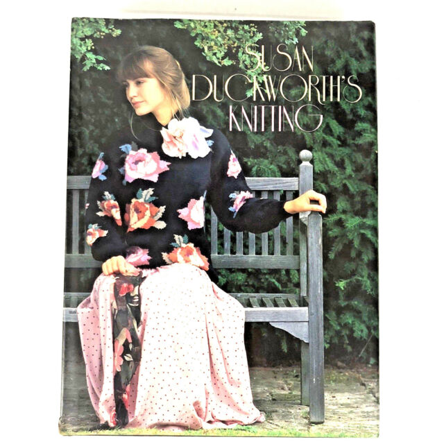Susan Duckworth's Knitting by Susan Duckworth (1988, Hardcover)