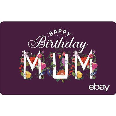 eBay eGift Card - Happy Birthday Mum $25 $50 $100 or $200 - Email Delivery