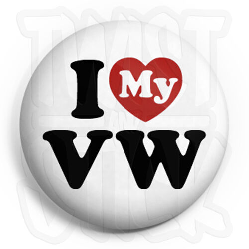 Button Badge Fridge Magnet Option I Love My VW 25mm Volkswagen Heart Badges