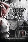 The House: The Curse Breaker's Series by Charlie Daye (Paperback / softback, 2012)