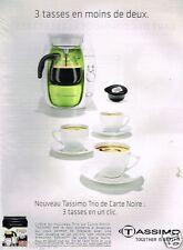 Publicité advertising 2010 La machine à café cafetière Tassimo