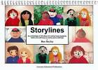 Storylines: An Anthology of 50 Ideas for Using Large Puppets, Dolls and Soft Toys in Early Years Settings by Ros Bayley, Lynn Broadbent (Spiral bound, 2001)