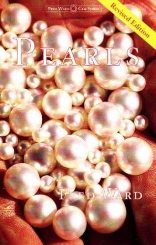 Pearls (Fred Ward Gem Book)