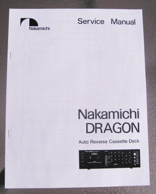 Nakamichi Dragon Cassette Deck Service Repair Manual Paper Print