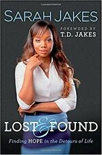 Lost and Found: Finding Hope in the Detours of Life by Sarah Jakes Hardcover New