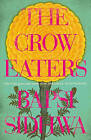 The Crow Eaters by Bapsi Sidhwa (Paperback, 2015)
