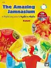 The Amazing Jamnasium: A Playful Companion to Together in Rhythm, Book & CD by Kalani (Paperback / softback, 2005)