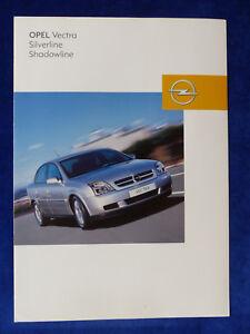 Aggressiv Opel Vectra Silverline Shadowline Prospekt Brochure 03.2003 Zu Den Ersten äHnlichen Produkten ZäHlen