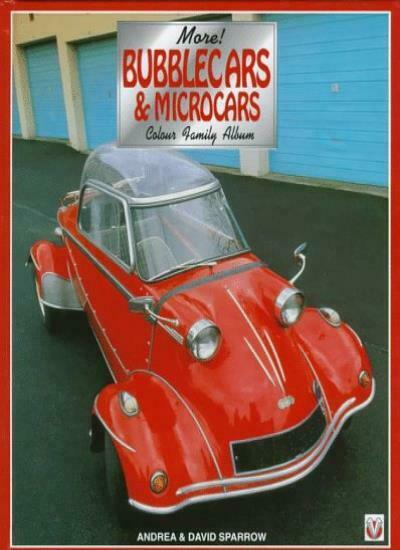 More! Bubblecars and Microcars: The Colour Family Album: Bk.2,David Sparrow, An