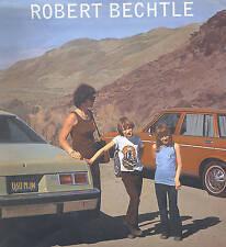 Robert Bechtle - hardcover - Jonathan Weinberg, Charles Ray, Michael Auping ...