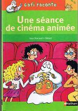 Une Séance de Cinéma Animée * GAFI  * Mérel * CP * 6 ans * roman jeune lecteur