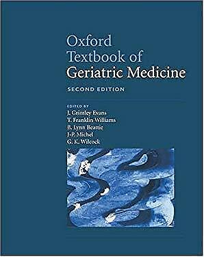 Oxford Textbook of Geriatric Medicine by John G (ed) Evans