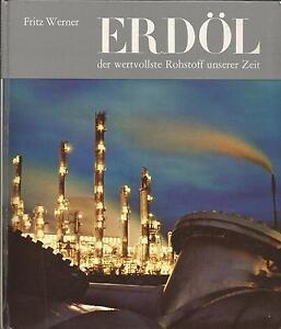 Werner-Fritz-Erdoel-der-wertvollste-Rohstoff-unserer-Zeit