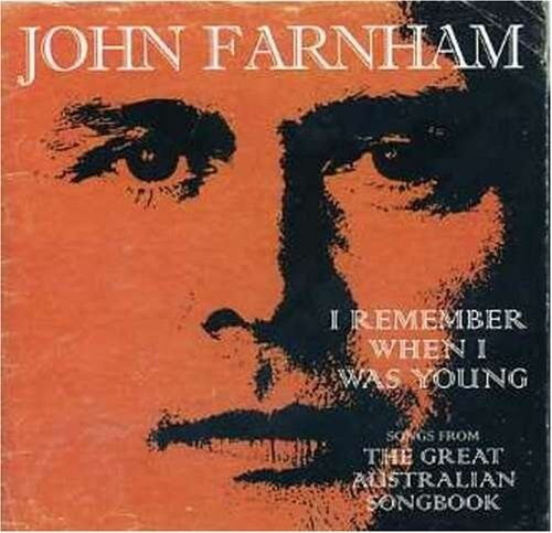 1 of 1 - JOHN FARNHAM I Remember When I Was Young CD NEW Great Australian Songbook
