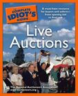The Complete Idiot's Guide: Complete Idiot's Guide to Live Auctions by National Auctioneers Association (U.S.) Staff (2008, Paperback)