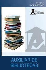 Auxiliar de Bibliotecas : Curso Formativo by Adolfo Agust� (2013, Paperback)