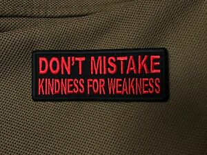 Don't Mistake Kindness For Weakness Red & Black Patch