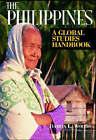 The Philippines: A Global Studies Handbook by Damon L. Woods (Hardback, 2005)