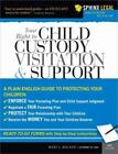 Legal Survival Guides: Your Right to Child Custody, Visitation and Support 0 by Mary L. Boland (2007, Paperback, Revised)