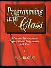 Programming with Class  A Practical Introduction to Object-Oriented P