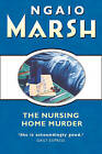 The Nursing Home Murder by Ngaio Marsh (Paperback, 1999)