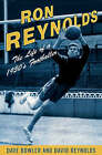 Ron Reynolds: The Life of a 1950s Journeyman Footballer by David Reynolds, Dave Bowler (Hardback, 2003)
