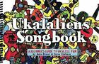 Ukalaliens Songbook: A Beginner's Guide to Ukulele Fun by Kate Power, Steve Einhorn (Mixed media product, 2011)