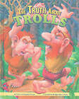 The Truth about Trolls by Thomas Kingsley Troupe (Hardback, 2010)
