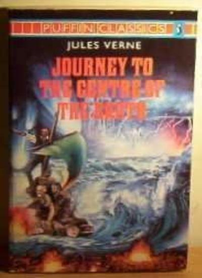 Journey to the Centre of the Earth (Puffin Classics) By Jules Verne, R. Baldick